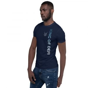 KING OF DEFI – Short-Sleeve Unisex T-Shirt