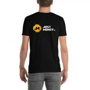 JustMoney –  Backprint – Short-Sleeve Unisex T-Shirt